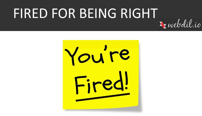 Fired For Being Right
